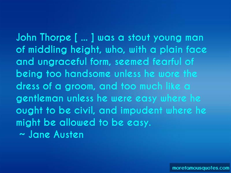 Quotes About John Thorpe