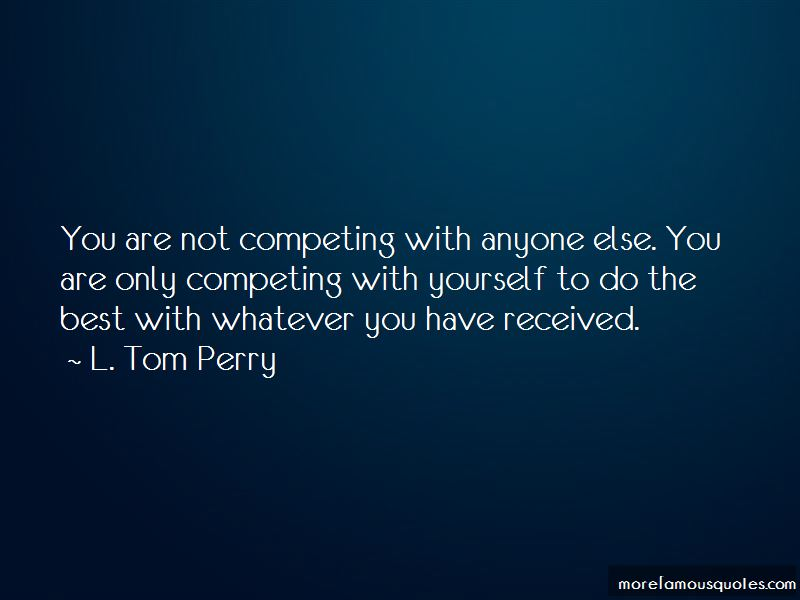 Quotes About Not Competing With Anyone