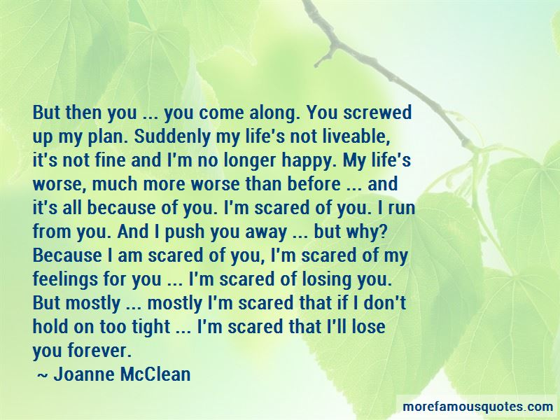 Scared Of Losing You Quotes Pictures 2