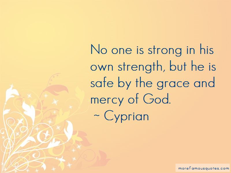 Quotes About The Grace And Mercy Of God: top 51 The Grace ...