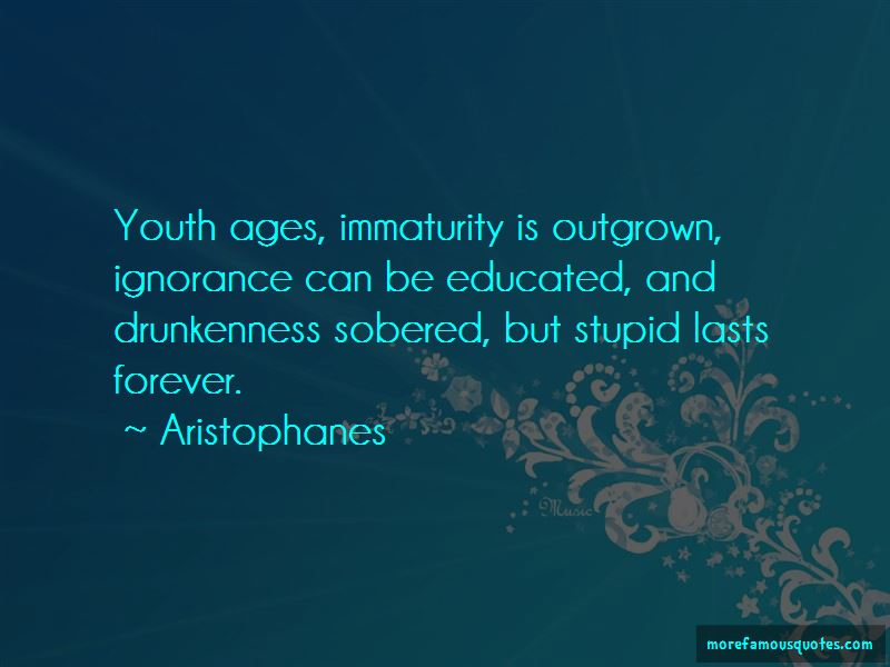 The Ignorance Of Youth Quotes Pictures 4