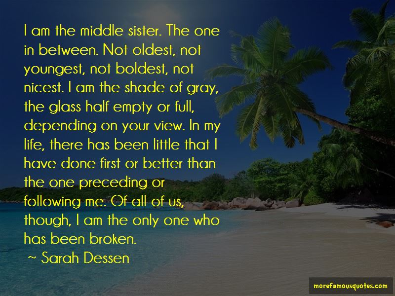 Quotes About The Middle Sister