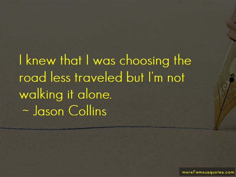 Quotes About Walking The Road Alone