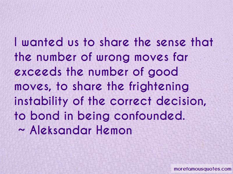 Quotes About Wrong Moves