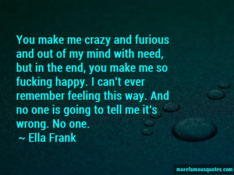 You Make Me Crazy Quotes Pictures 4