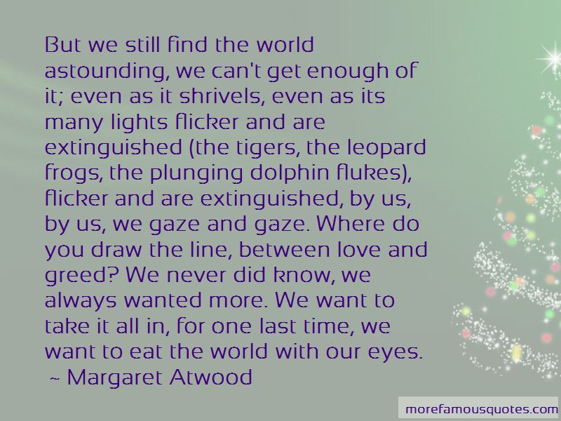 Time Enough To Love Quotes