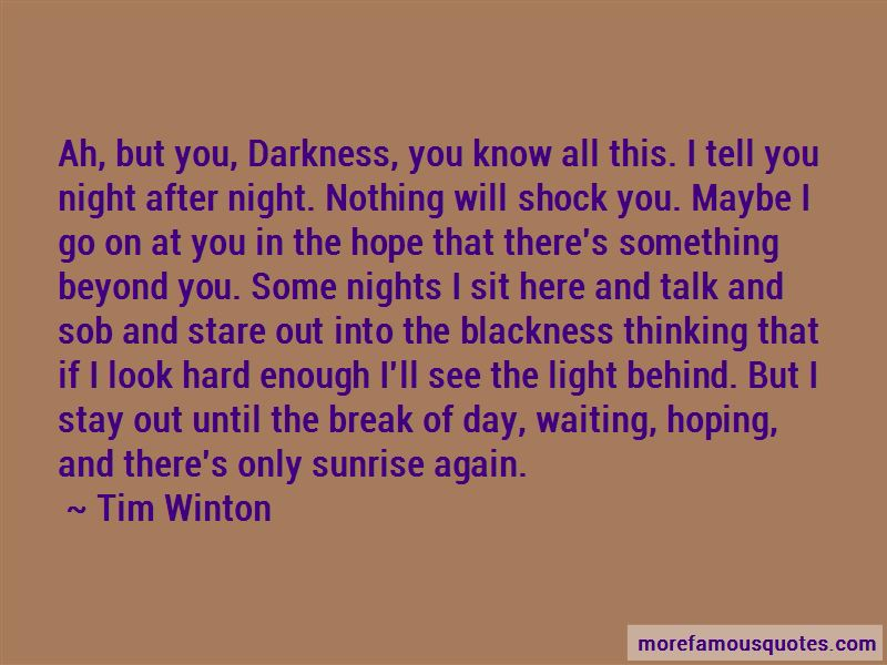Waiting For The Sunrise Quotes Pictures 3