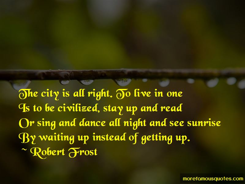 Waiting For The Sunrise Quotes Pictures 4