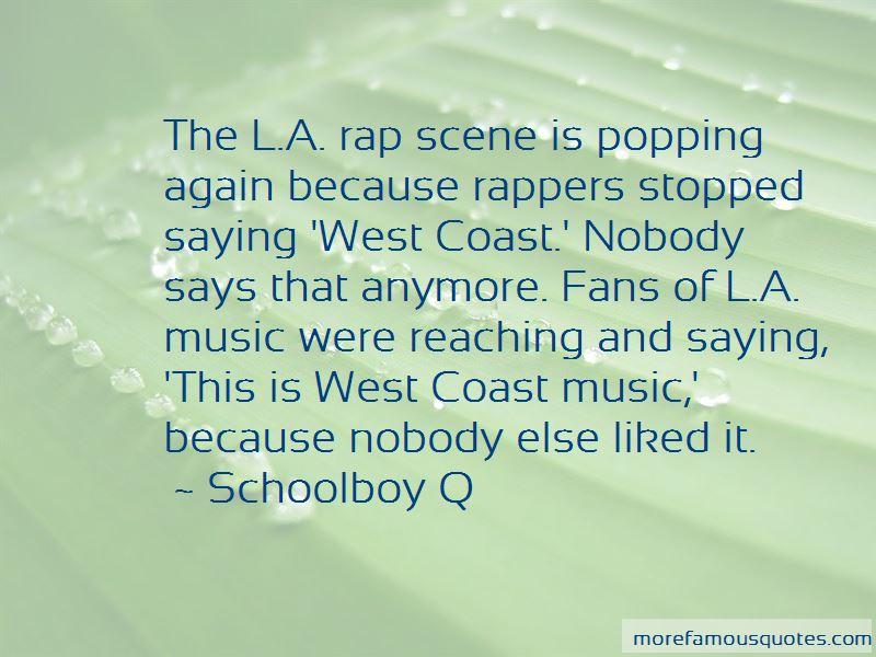 West Coast Rap Quotes Pictures 3