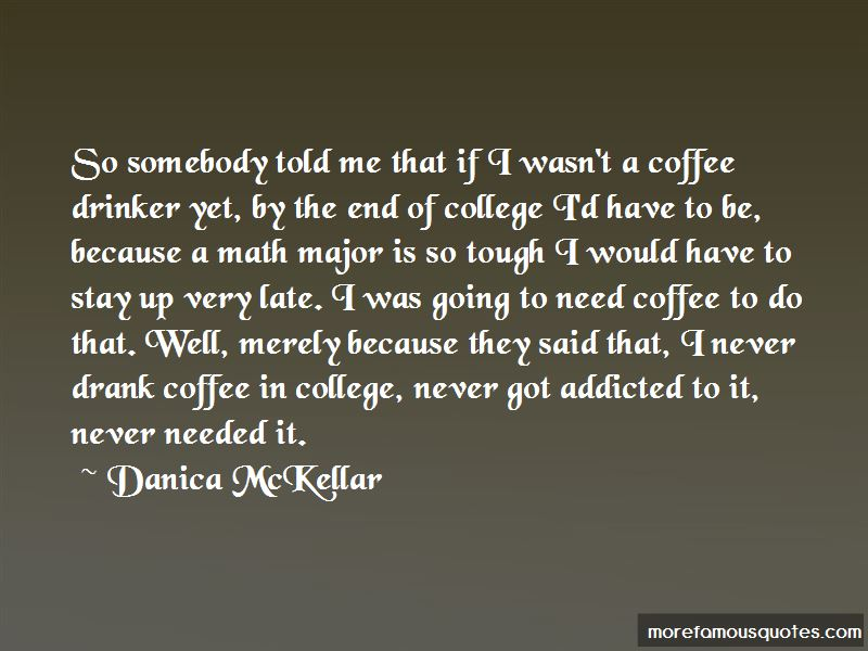 Coffee Drinker Quotes Top 8 Quotes About Coffee Drinker From Famous Authors