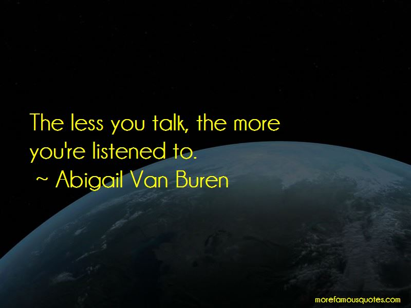 Less You Talk Quotes