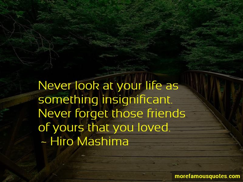 Never Forget Your Friends Quotes Pictures 3