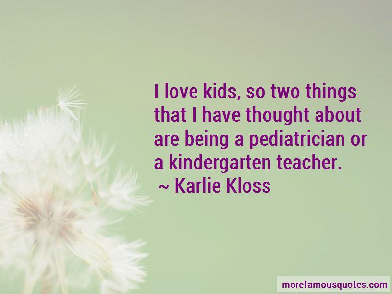 Quotes About A Kindergarten Teacher. U201c