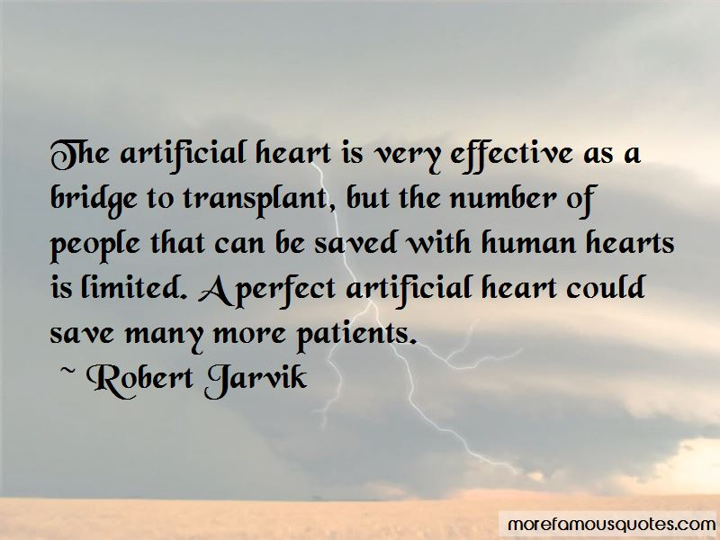 Artificial Heart Quotes Pictures 3