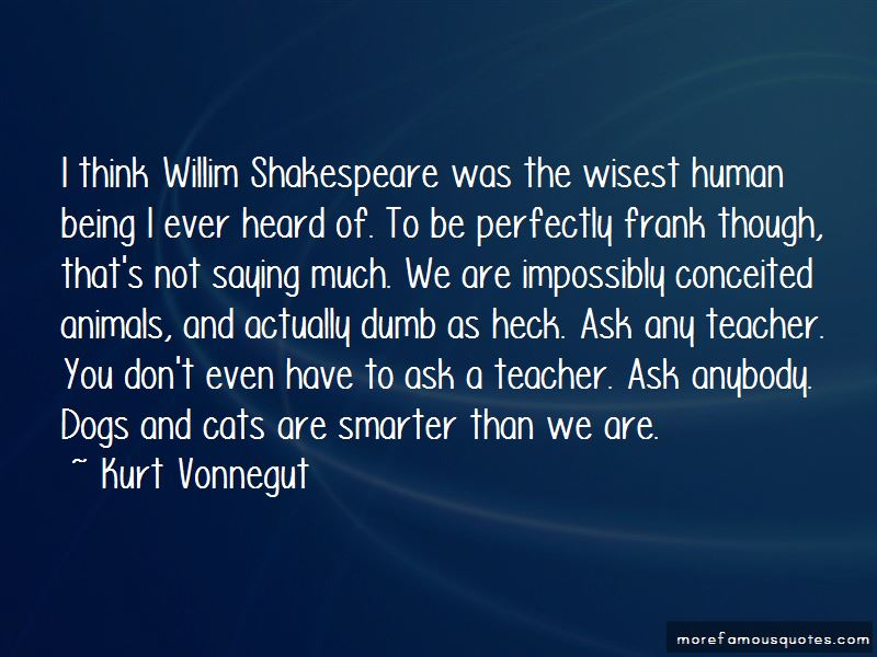 Quotes About Being Smarter Than You Think I Am