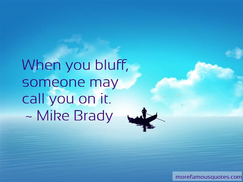 Bluff Quotes Pictures 4