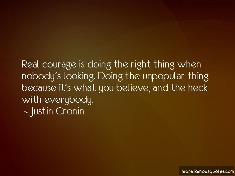 Courage And Doing The Right Thing Quotes Pictures 2