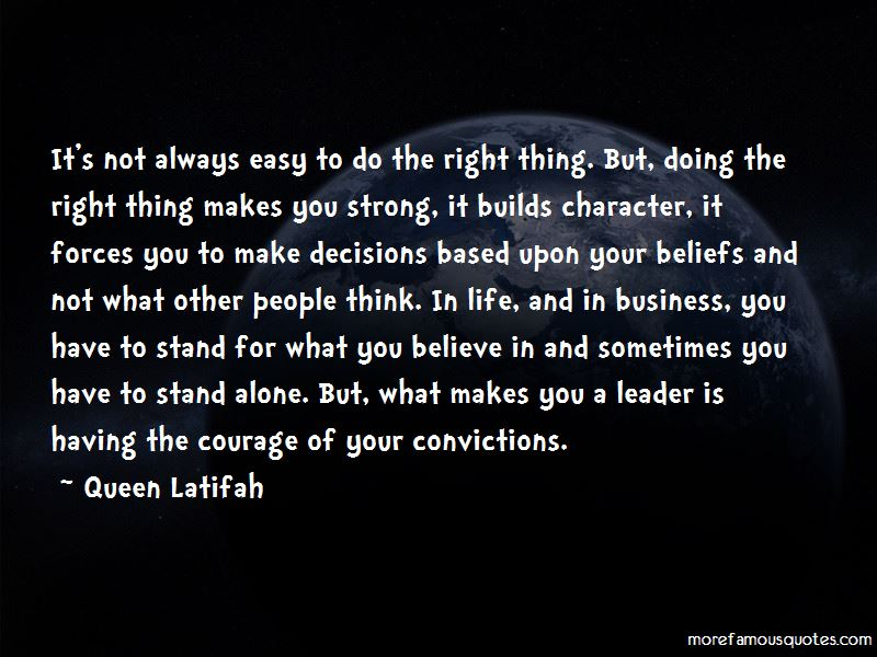 Quotes About Courage And Doing The Right Thing