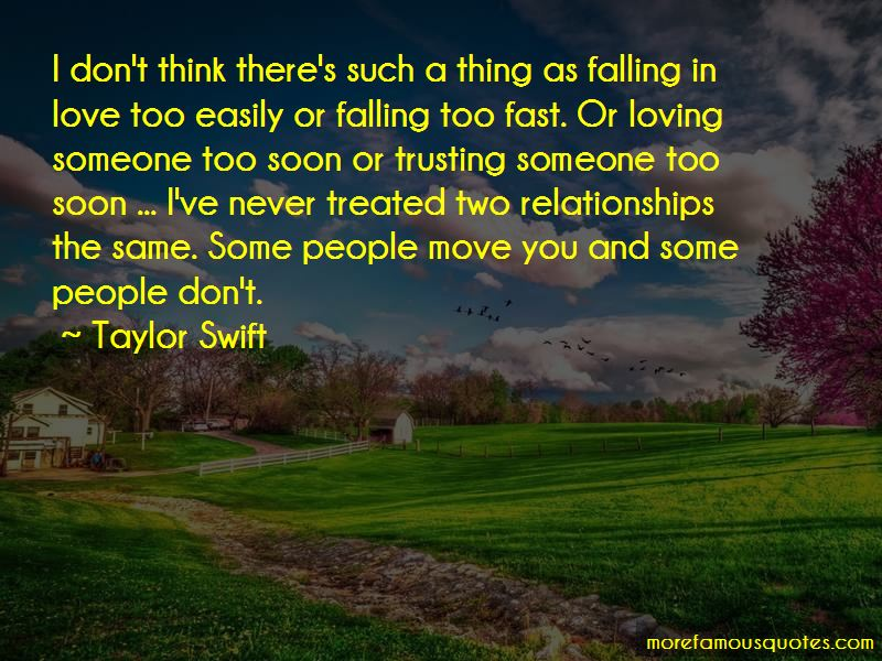 Quotes About Falling Too Fast In Love