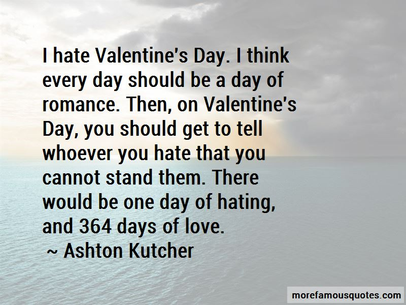 quotes about i hate valentines day - Hate Valentines Day Quotes