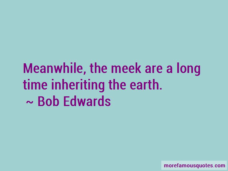Quotes About Inheriting The Earth