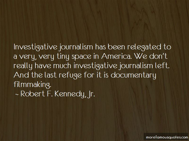 Quotes About Investigative Journalism
