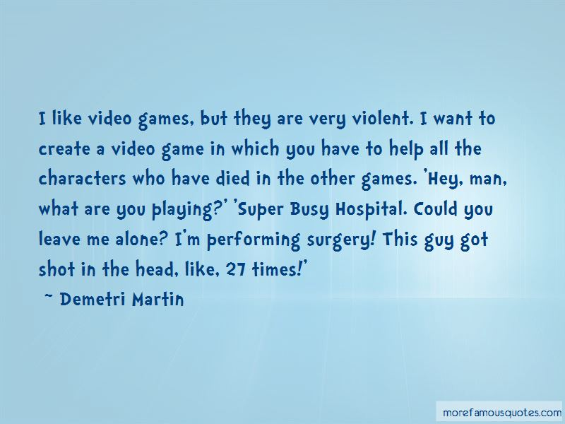 Quotes About Man Playing Games