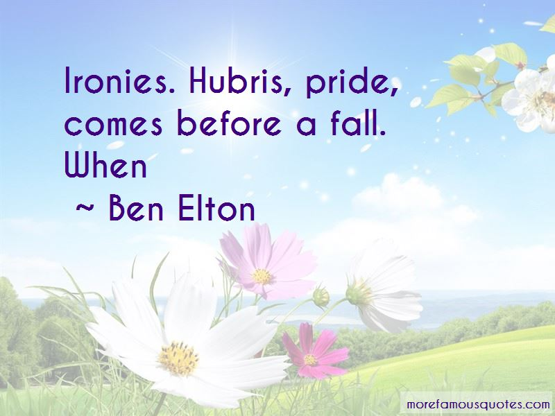 Quotes About Pride Comes Before A Fall