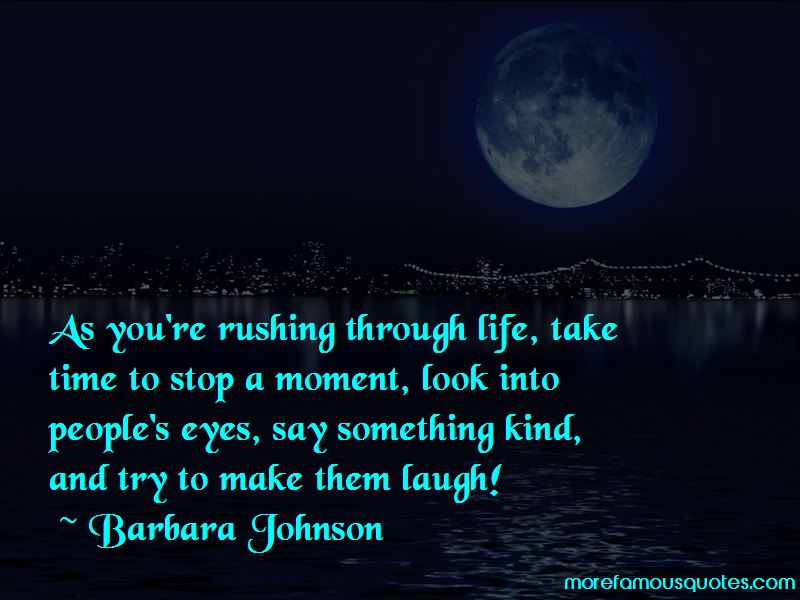Quotes About Rushing Through Life