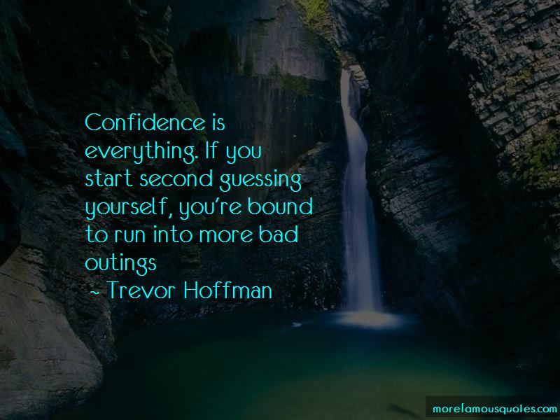 Quotes About Second Guessing Yourself