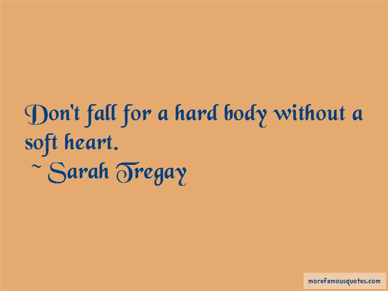 Quotes About Soft Heart