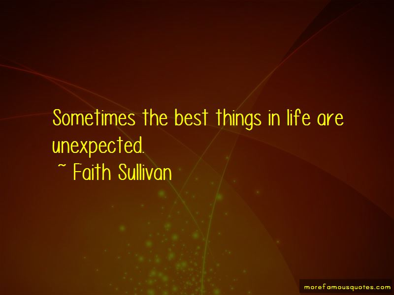 Quotes About The Best Things In Life Are Unexpected