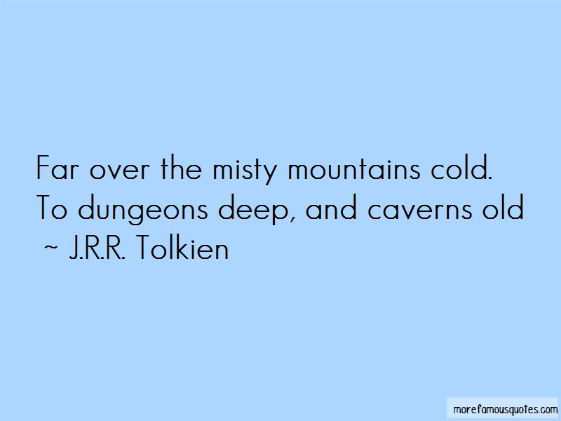 The Misty Mountains Quotes Pictures 4