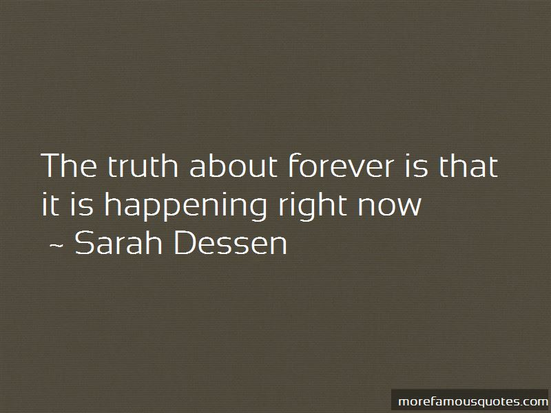 Quotes About The Truth About Forever