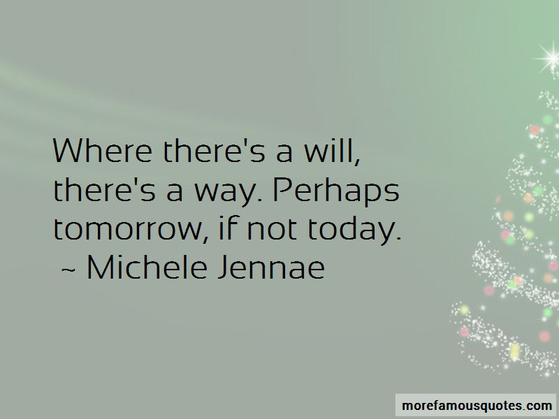 Where There's A Will There's A Way Quotes Pictures 3