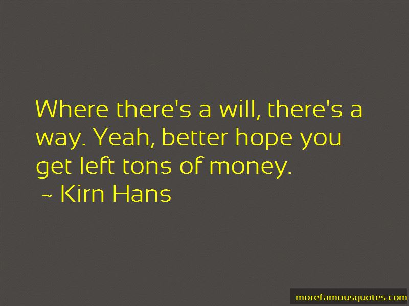 Quotes About Where There's A Will There's A Way
