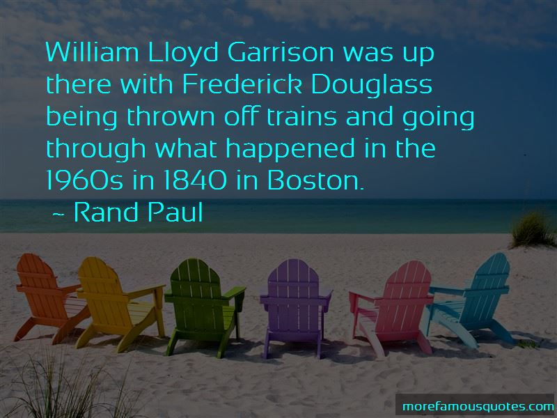 Quotes About William Lloyd Garrison