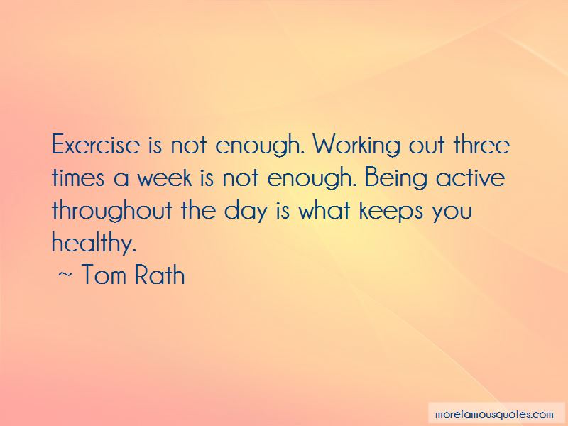Quotes About Working Out And Being Healthy