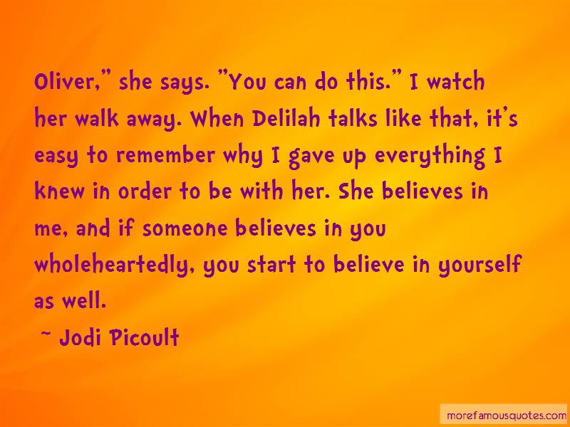 Someone Believes In You Quotes