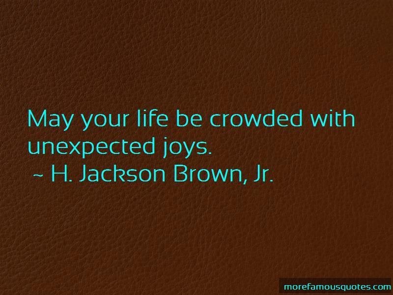 Unexpected Joys Quotes