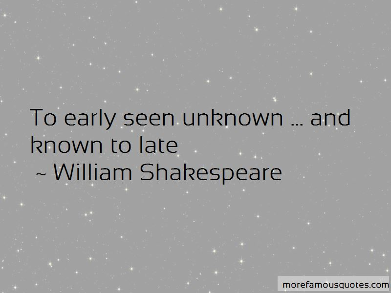 Unknown And Known Quotes