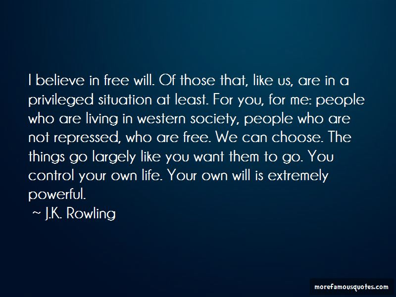 You Control Your Own Life Quotes
