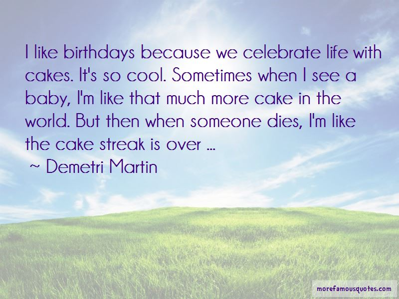 Celebrate My Life Quotes Pictures 3