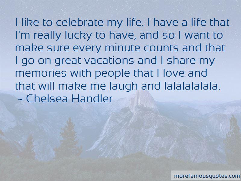 Celebrate My Life Quotes