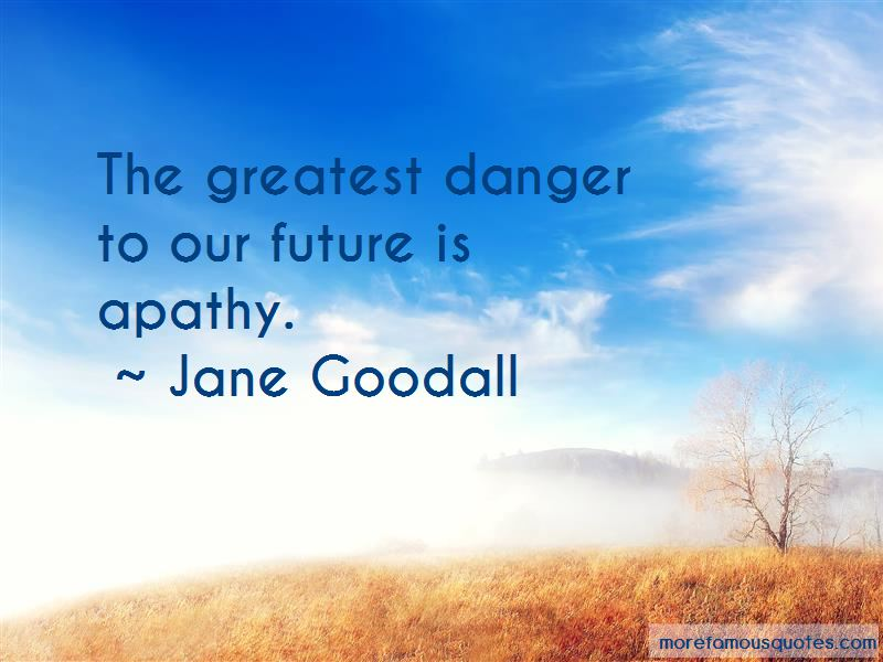 Danger Of Apathy Quotes