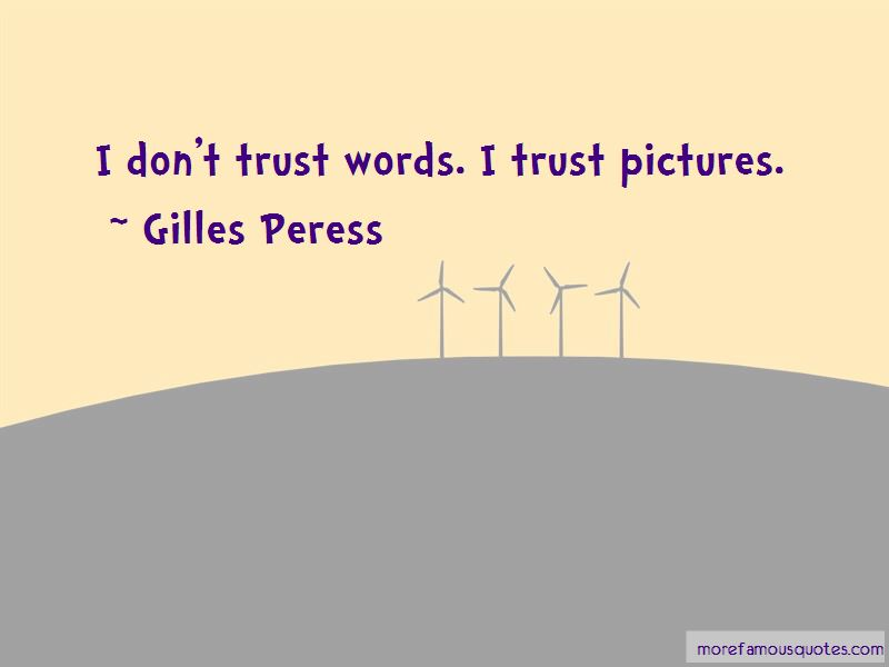 Don't Trust Words Quotes