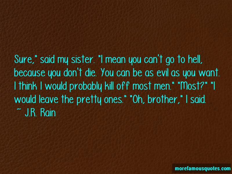 I Would Die For My Sister Quotes Pictures 4