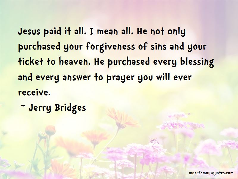 Jesus Paid It All Quotes