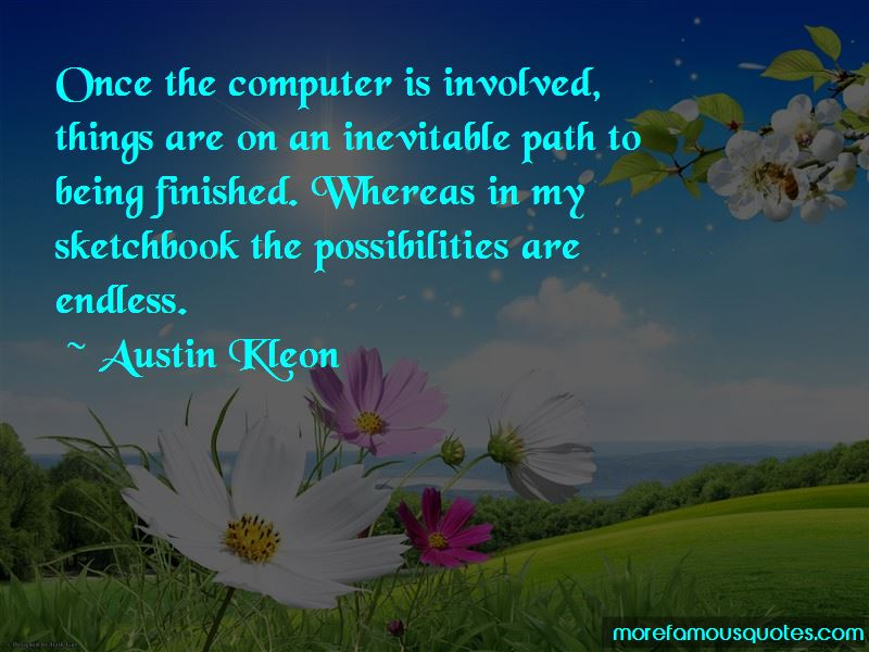 Possibilities Are Endless Quotes Pictures 4