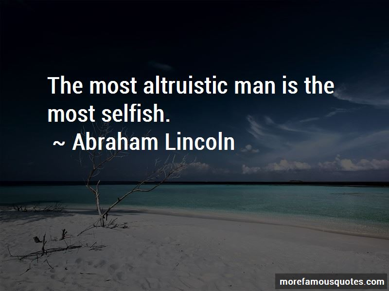 Quotes About Altruistic